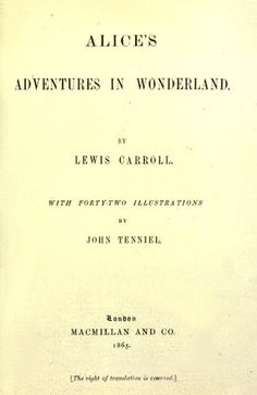 Alice Adventures in Wonderland by Caroll Lewis