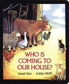 Who Is Coming to Our House? - a cute story about the animals in the stable preparing for the arrival of baby Jesus.