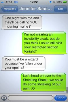 My future boyfriends will all be willing to make sexually suggestive HP jokes. That's going to be on the dating application.