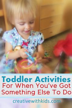 Ways to keep toddlers playfully busy