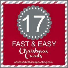 17 Fast and Easy Christmas Cards - all with video tutorials!!