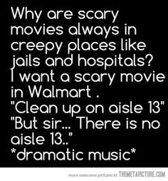 Scary movies…