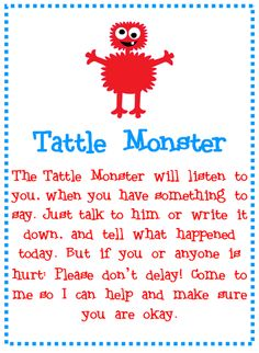 Tattle Monster Poem~ Re-pinned by Total Education Solutions.  Check out the rest of our School Resources and Therapy pins @ http://pinterest.com/totaleducation