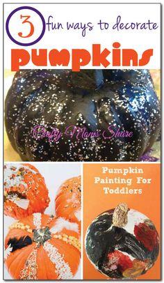 3 fun ways to decorate pumpkins with kids #Halloween #pumpkins || Gift of Curiosity