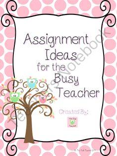 Teacher Activity Ideas from theowlteacher on TeachersNotebook.com -  (9 pages)  - Assignment and activity ideas for teachers.