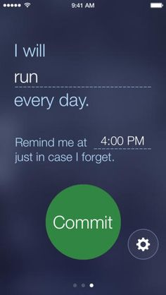 Commit App: a daily reminder to love yourself, to live your dreams or anything you want to commit to