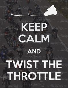 Harley Davidson Keep Calm and Twist the Throttle