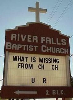 Church signs sayings are often something funny, witty, and thought provoking. The sayings on church signs are brief one liners intended to get...