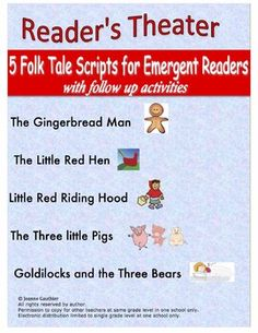 5 reader's theatre scripts for common folk tales, especially written for emergent readers with simplified language and repetition. Also includes comprehension and story-mapping follow-up activities, which ask students to sequence, draw and orally discuss ideas and offer personal opinions.