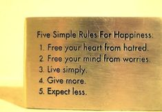 Five Simple Rules For Happiness life, wisdom, thought, inspir, happiness, simpl rule, quot, thing, live