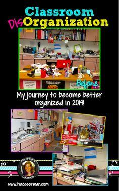Classroom Disorganization: Organizing My Cluttered Classroom   {Follow my journey on www.traceeorman.com}