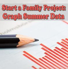 Graphing is a great family activity to do over the summer! Our #LearningToolkit blog gets you started. Click for details.