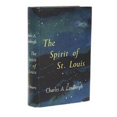 LINDBERGH, Charles A. - The Spirit of St. Louis