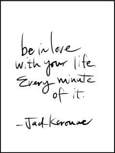 Jack  Kerouac quote. https://www.facebook.com/unisouthdenmark