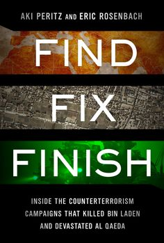 """Assessing the new mantra of the War on Terror: """"find the enemy, ensure that the enemy is fixed in that location, defeat the enemy"""".  Read the review of Find Fix Finish at http://blogs.lse.ac.uk/lsereviewofbooks/2012/08/28/book-review-find-fix-finish-inside-the-counterterrorism-campaign-that-killed-osama-bin-laden/"""