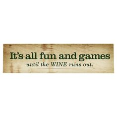 Fun & Games ~and wines!