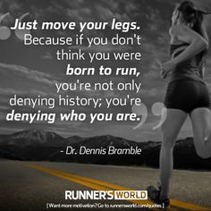 Monday Motivation: We Were Born To Run | Runner's World