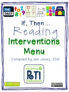 (free) RTI document - If, Then...Reading Interventions Menu. IF a students struggles with X, try Y