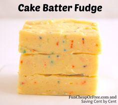 Super easy Cake Batter Fudge