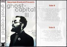 Aquarium Drunkard Presents :: Ghost Capital III (A Mixtape)