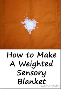 Sewing Tutorial: How to Make a Weighted Blanket (Sensory Friendly) from Mama Smiles
