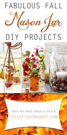 Fabulous Fall Mason Jar DIY Projects - The Cottage Market #Mason Jars, #MasonJarDIYProjects, #FallMasonJarDIYProjects, #FallMasonJarProjects, #FallMasonJarDIY