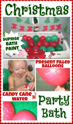 Toddler Christmas Party Bath- present filled balloons, candy cane water, and fun little surprises!  Such a fun way for young children to get their party on!