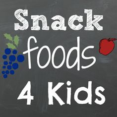 Yummy Snack Food Ideas for Kids!