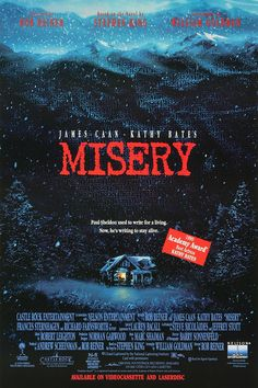 Misery -- Based on the novel by Stephen King. Successful romantic novelist, Paul Sheldon, who just had his life saved by his No.1 fan...now lives to regret it. When Ann Wilkes discovers that her favorite character, Misery Chastain, has been killed off in his latest novel she'll do anything to make sure he brings her back to life. Now Paul Sheldon must write as if his life depended on it...because it does.