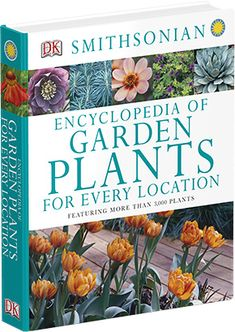 Smithsonian Gardens is pleased to announce the release of its first gardening book, Encyclopedia of Garden Plants for Every Location, featuring more than 3,000 plant recommendations to handle a variety of garden conditions and achieve amazing effects.  The book was edited by our horticulturist James Gagliardi and includes a forward from our director Barbara Faust.