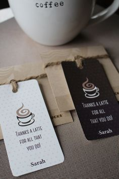 """Thank a Latte for All You Do!""  Great gift tag for an end-of-year teacher gift or Administrative Professionals Day gift."