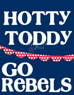 Hotty Toddy!