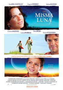 """La Misma Luna (Under the Same Moon),"" directed by Patricia Riggen played #Sundance 2007"