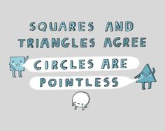 math, classroom, circles, squares, science jokes, triangles, funni, humor, pointless