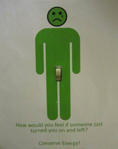 Brilliant poster for turning off light switches!