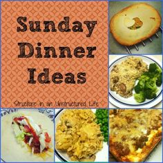 Sunday Dinner Ideas http://www.structureinanunstructuredlife.com/2014/05/11/sunday-dinner-ideas/?utm_campaign=coschedule&utm_source=pinterest&utm_medium=Beth%20At%20Structure%20(Yummy%20Dinners)&utm_content=Sunday%20Dinner%20Ideas
