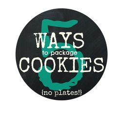 Tip TUESDAY {PACKAGING} 5 Ways to Gift Cookies . . . NO PLATE!  Just using Recycled items from your Pantry...it's like it's free  hiccupsinmyhair.com plates, wrapping gifts, pantries, gift cooki, cookies