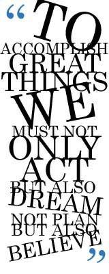 act. dream. believe.