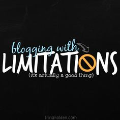 this post will excite you if you happen to be blogging with limitations!