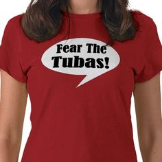 Tuba Funny Music Band Shirt from http://www.zazzle.com/funny+music+tshirts