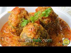 Dahi Masala Hara Kofta Curry  - By Vahchef @ Vahrehvah.com Reach vahrehvah at  Website - http://www.vahrehvah.com/  Youtube -  http://www.youtube.com/subscription_center?add_user=vahchef  Facebook - https://www.facebook.com/VahChef.SanjayThumma  Twitter - https://twitter.com/vahrehvah  Google Plus - https://plus.google.com/u/0/b/116066497483672434459  Flickr Photo  -  http://www.flickr.com/photos/23301754@N03/  Linkedin -  http://lnkd.in/nq25sW