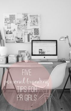5 Personal Branding Tips For PR Girls