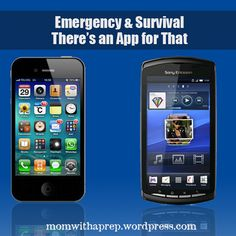 Emergency & Survival - Theres an App for That  |  Mom with a Prep Blog - great apps for General Emergencies, Severe Weather, Survival, Navigation, Camping & More