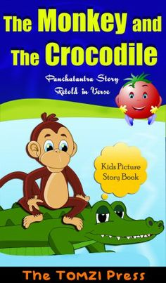 The monkey and the crocodile - fully illustrated - in verse - available on the Kindle stori retold, monkeys, crocodiles, kindergarten stori, short stori, kids, panchatantra stori, pictur stori
