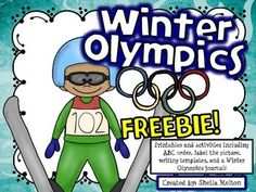 Bring the Winter Olympics into your classroom with these FREE printables and activities ready for you to print and go!  #winterolympics #education #tptfree #teacherspayteachersfree #sheilamelton