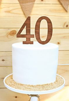 simple, wood cake topper for a 40th birthday
