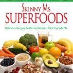 Skinny Ms. Superfoods