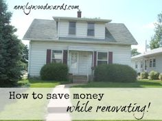 Saving with a new (fixer-upper) home - Budget tips from an experienced renovators.
