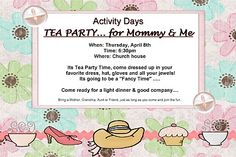 LDS Activity Day Ideas: Its a Tea Party...... Mommy and Me Style!