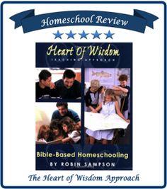 """""""Heart of Wisdom Teaching Approach"""" Homeschool Reviews"""